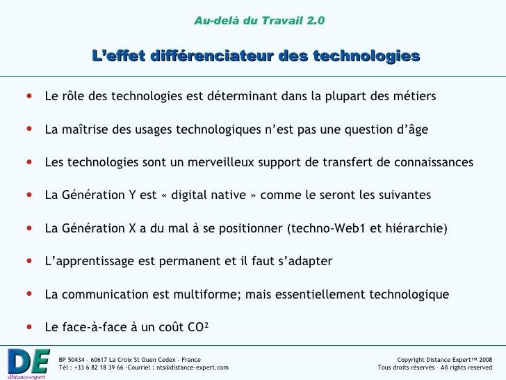 L'effet différenciateur des technologies <ul><li>Le rôle des technologies est déterminant dans la plupart des métiers </li...