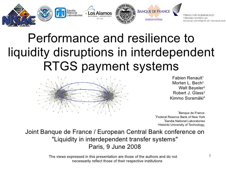 Performance and resilience to liquidity disruptions in interdependent RTGS payment systems Fabien Renault 1   Morten L. Be...
