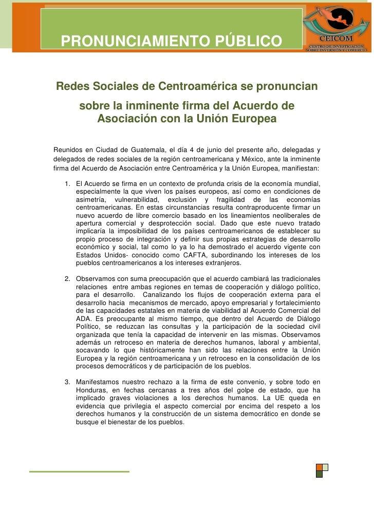 PRONUNCIAMIENTO PÚBLICORedes Sociales de Centroamérica se pronuncian        sobre la inminente firma del Acuerdo de       ...