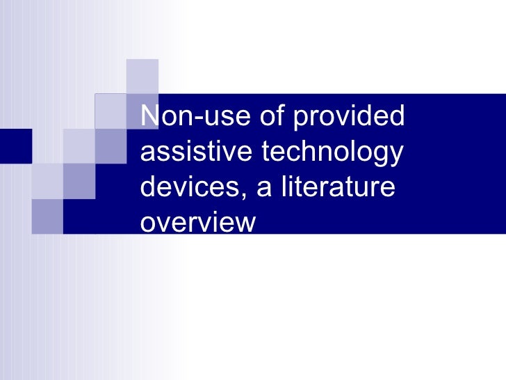 Non-use of provided assistive technology devices, a literature overview