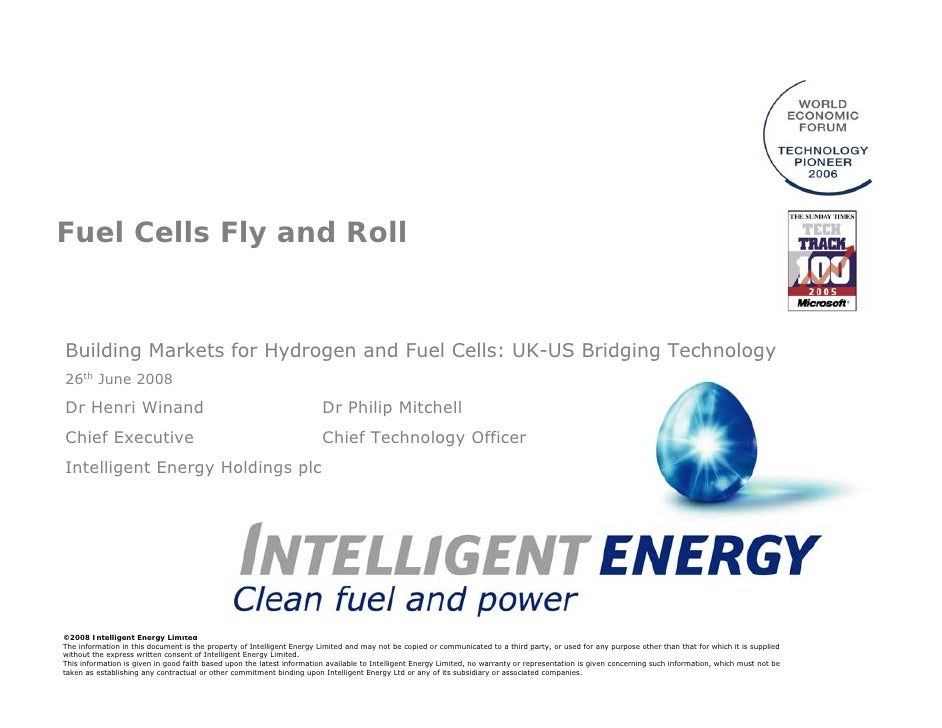 Fuel Cells Fly and Roll    Building Markets for Hydrogen and Fuel Cells: UK-US Bridging Technology 26th June 2008  Dr Henr...