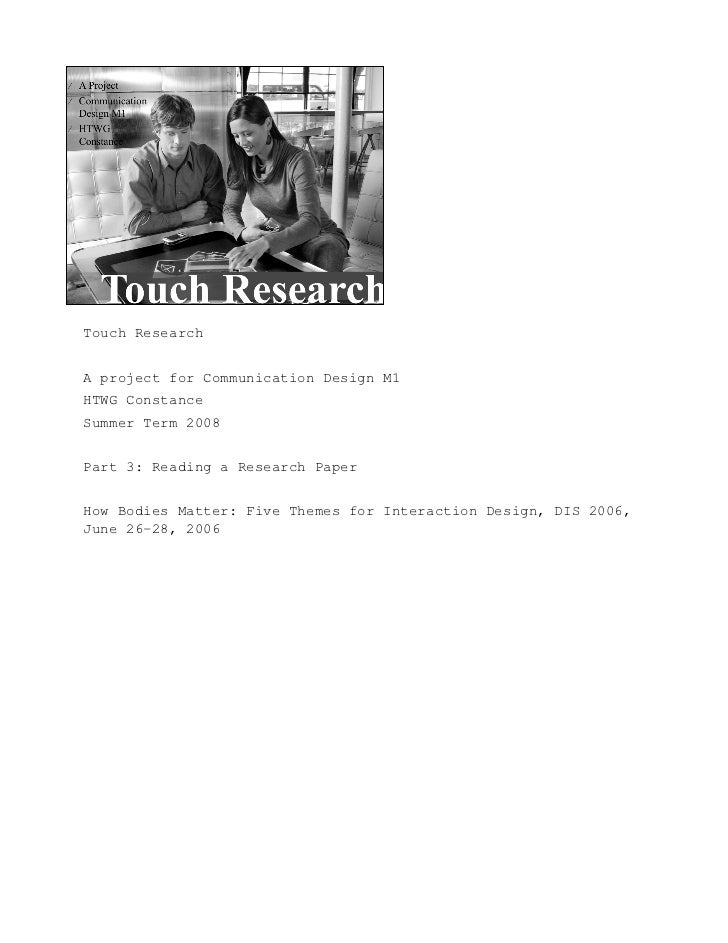 Touch Research   A project for Communication Design M1 HTWG Constance Summer Term 2008   Part 3: Reading a Research Paper ...
