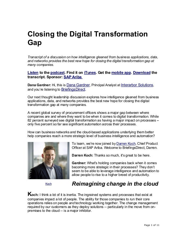 Page 1 of 11 Closing the Digital Transformation Gap Transcript of a discussion on how intelligence gleaned from business a...