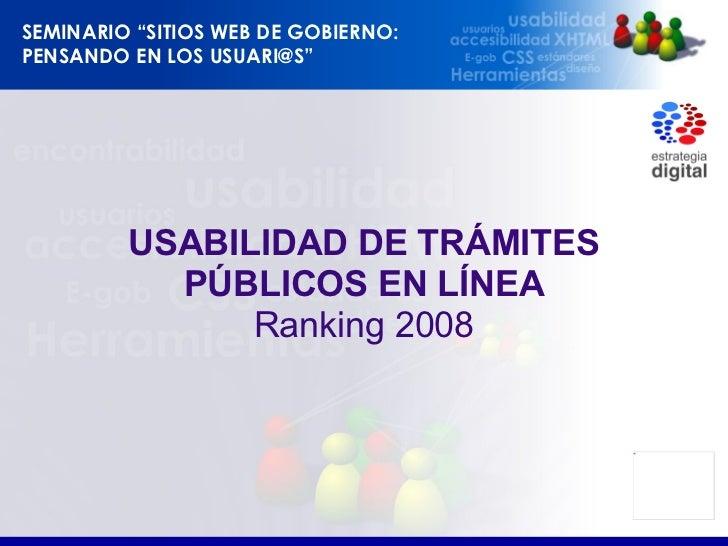 USABILIDAD DE TRÁMITES PÚBLICOS EN LÍNEA Ranking 2008