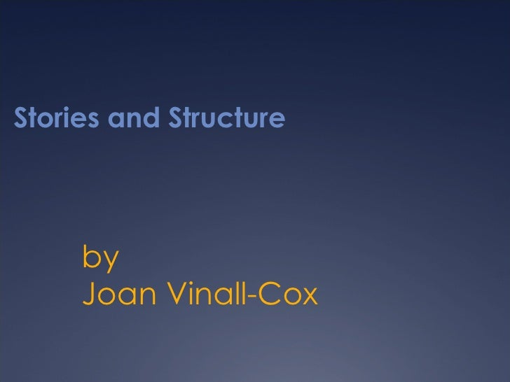 Stories and Structure by Joan Vinall-Cox