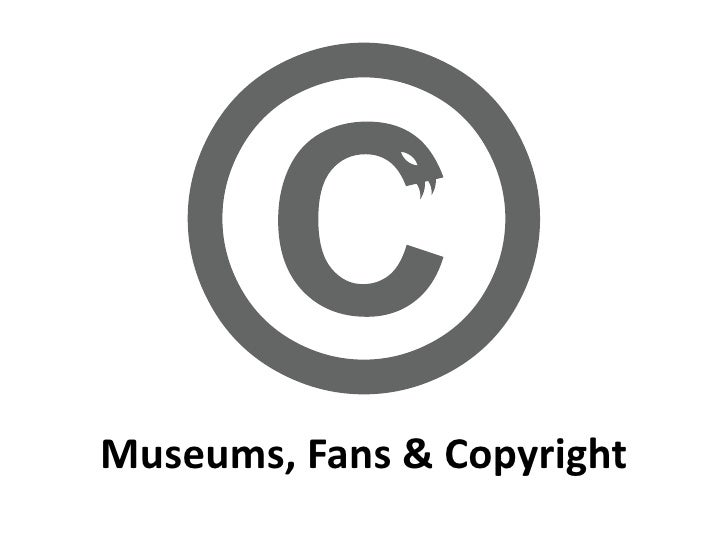 Museums, Fans & Copyright