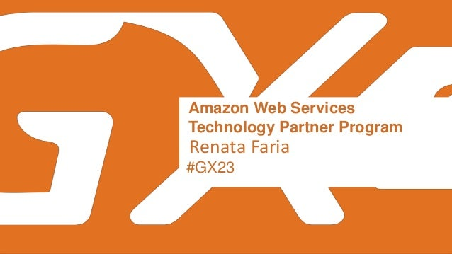 Amazon Web Services Confidential – Shared under NDAAmazon Web Services Confidential #GX23 Amazon Web Services Technology P...
