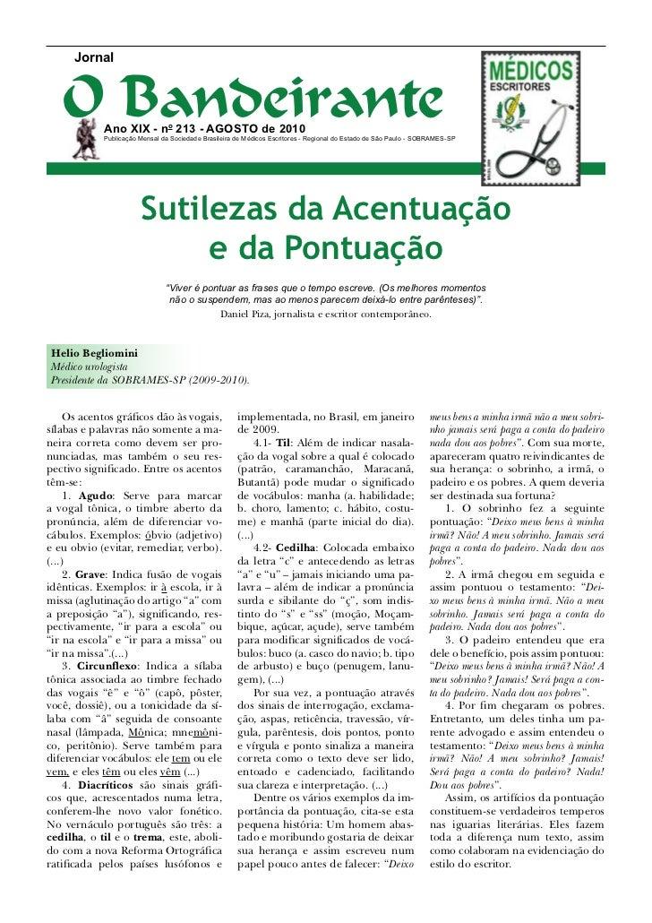 Jornal   O Bandeirante            Ano XIX - no 213 - Agosto de 2010            Publicação Mensal da Sociedade Brasileira d...