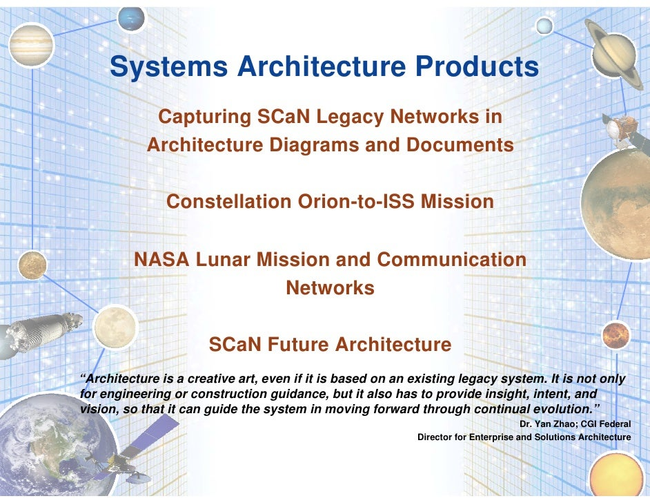 Systems Architecture Products              Capturing SCaN Legacy Networks in             Architecture Diagrams and Documen...