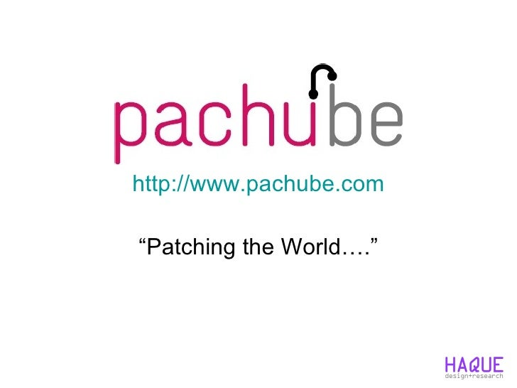 "http://www.pachube.com "" Patching the World…."""