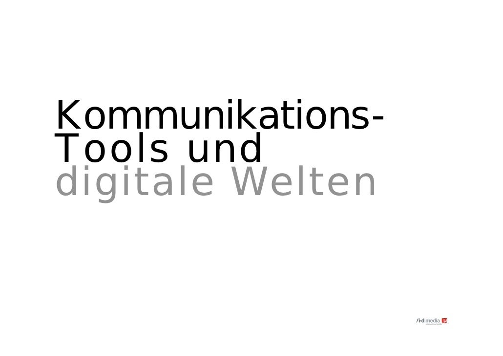 Kommunikations- Tools und digitale Welten