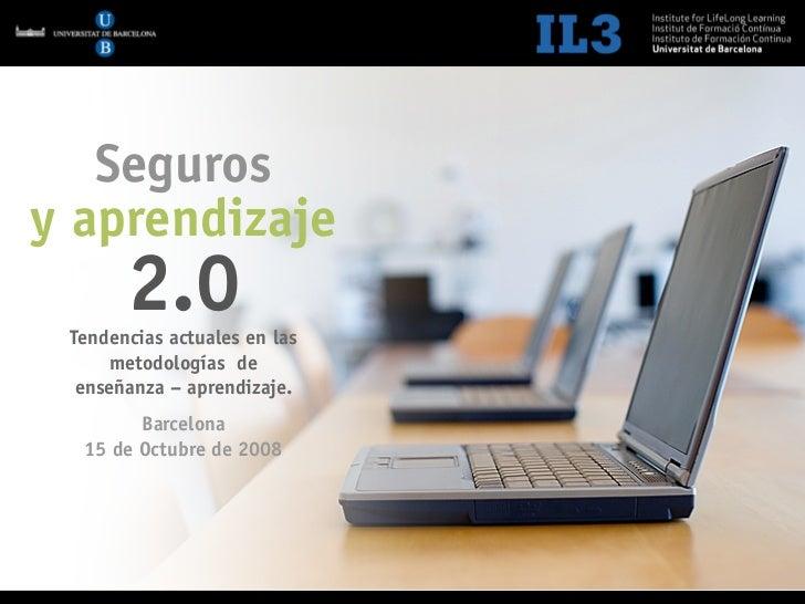 [   1   ]    Sector Seguros 2.0        Seguros y aprendizaje        2.0  Tendencias actuales en las      metodologías de  ...