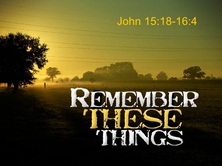 John 15:18-16:4