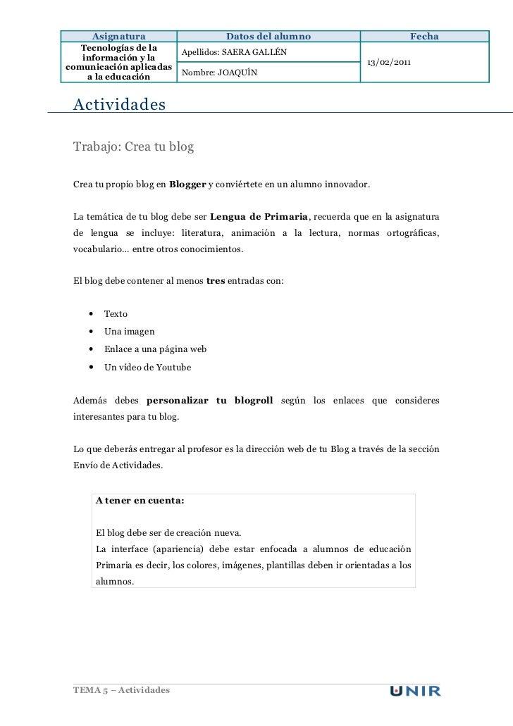 Asignatura                         Datos del alumno                             Fecha   Tecnologías de la                 ...