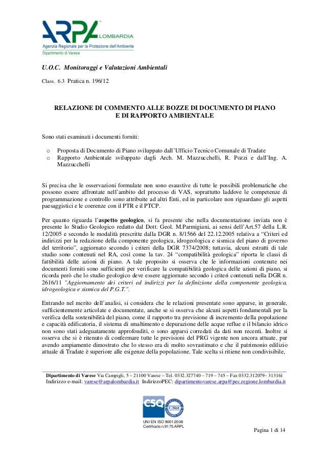 U.O.C. Monitoraggi e Valutazioni Ambientali Class. 6.3 Pratica n. 196/12  RELAZIONE DI COMMENTO ALLE BOZZE DI DOCUMENTO DI...