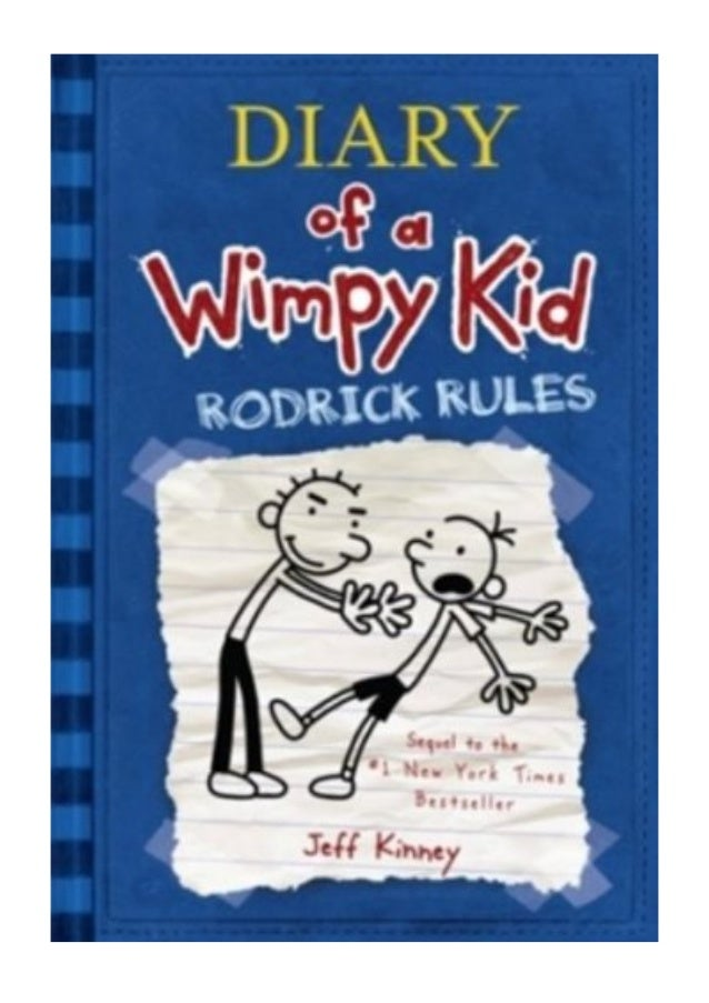 Diary Of A Wimpy Kid Rodrick Rules Pdf Jeff Kinney