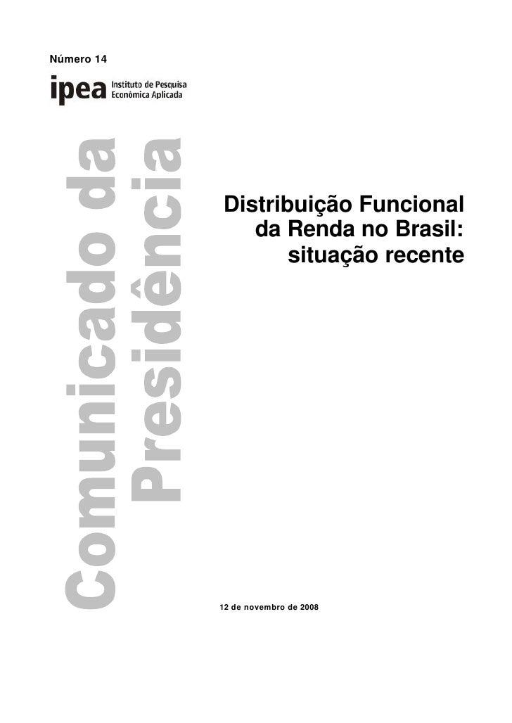 Número 14                 Distribuição Funcional                da Renda no Brasil:                    situação recente   ...