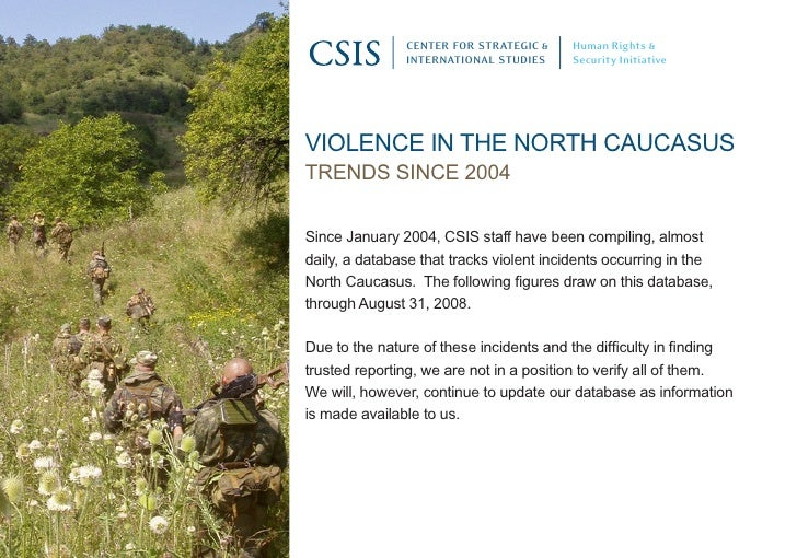 CENTER FOR STRATEGIC &    Human Rights &                INTERNATIONAL STUDIES     Security Initiative     Violence in the ...