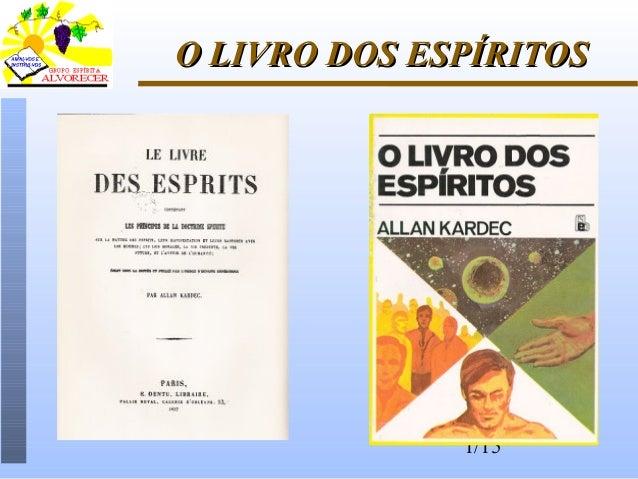 1/15 O LIVRO DOS ESPÍRITOSO LIVRO DOS ESPÍRITOS
