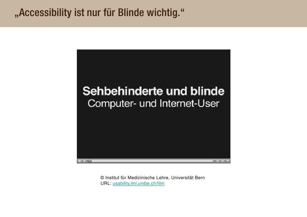 """""""Accessibility ist nur für Blinde wichtig.""""                          © Institut für Medizinische Lehre, Universität Bern  ..."""