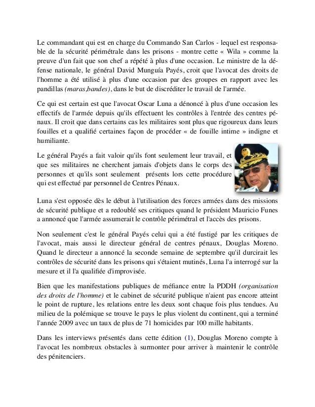 Le commandant qui est en charge du Commando San Carlos - lequel est responsa- ble de la sécurité périmétrale dans les pris...