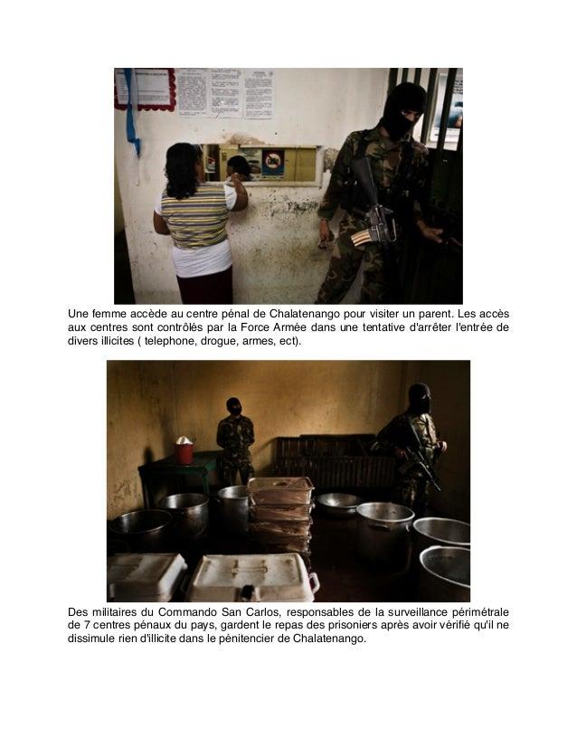 Une femme accède au centre pénal de Chalatenango pour visiter un parent. Les accès aux centres sont contrôlés par la Force...