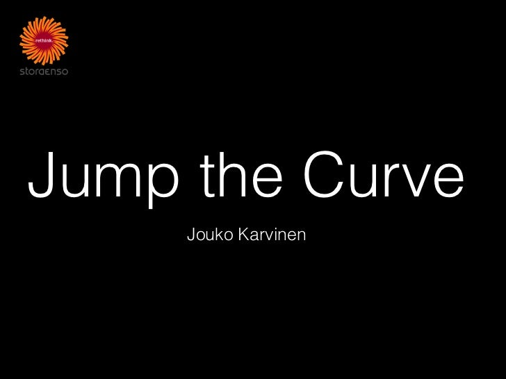 Jump the Curve     Jouko Karvinen