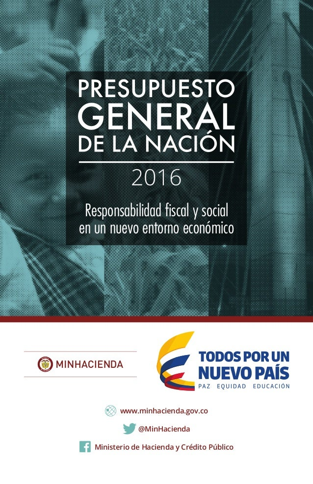 Responsabilidad fiscal y social en un nuevo entorno económico @MinHacienda www.minhacienda.gov.co Ministerio de Hacienda y...