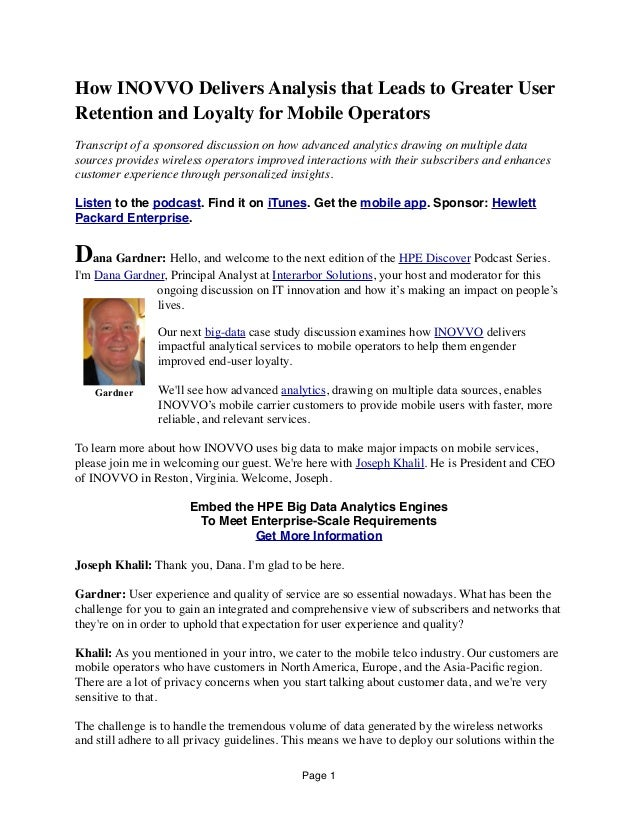How INOVVO Delivers Analysis that Leads to Greater User Retention and Loyalty for Mobile Operators Transcript of a sponsor...