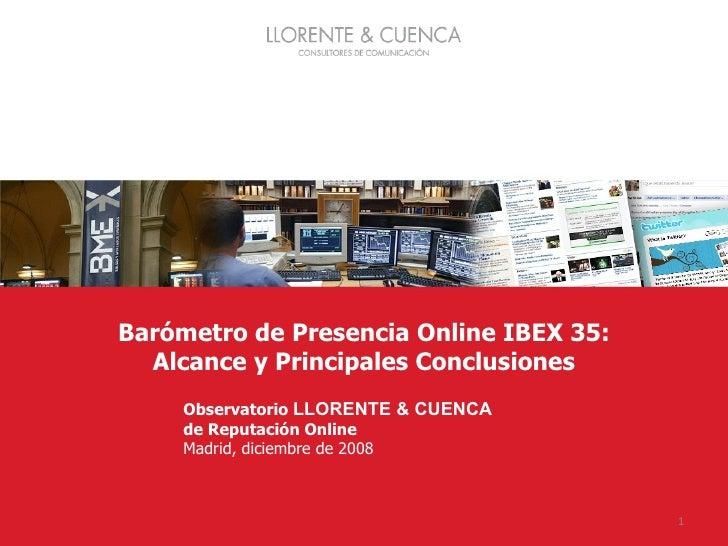 Barómetro de Presencia Online IBEX 35: Alcance y Principales Conclusiones Barómetro de Presencia Online IBEX 35 Observator...