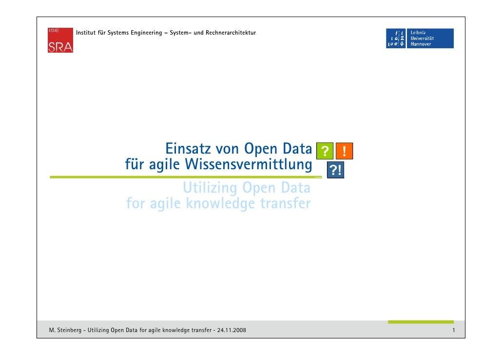 Institut für Systems Engineering – System- und Rechnerarchitektur                                   Einsatz von Open Data ...