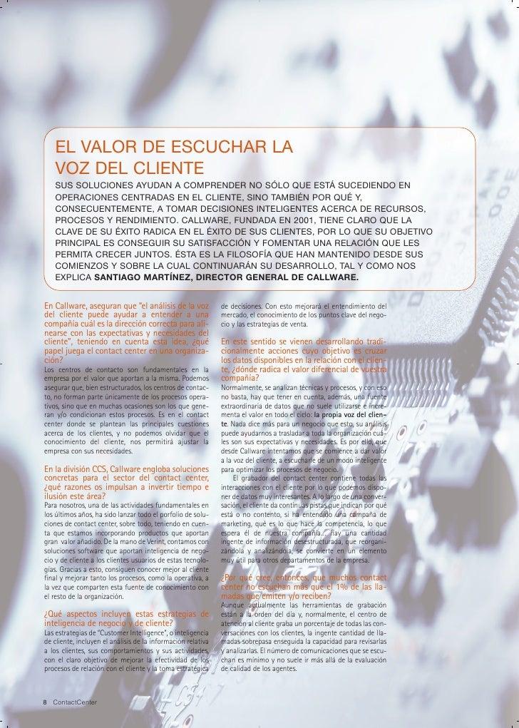 EL VALOR DE ESCUCHAR LA    VOZ DEL CLIENTE    SUS SOLUCIONES AYUDAN A COMPRENDER NO SÓLO QUE ESTÁ SUCEDIENDO EN    OPERACI...