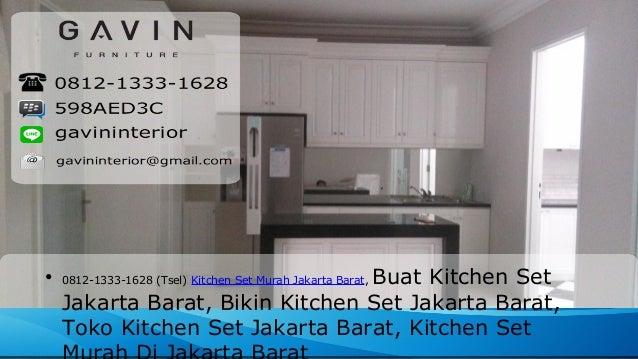 0812 1333 1628 tsel kitchen set murah jakarta barat for Kitchen set murah jakarta