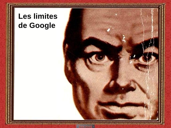 Les limites de Google