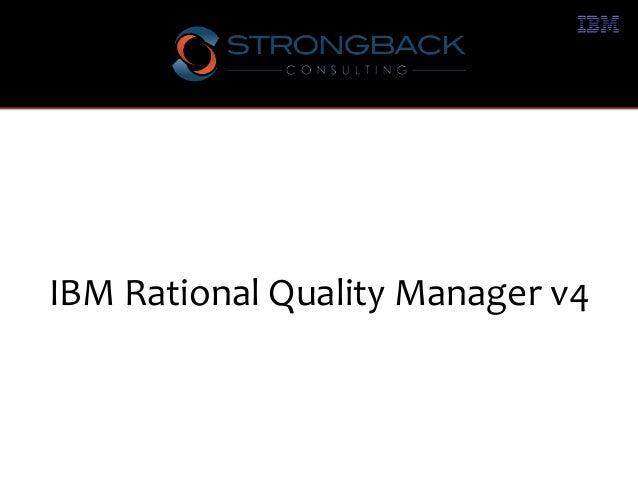 IBM Rational Quality Manager v4