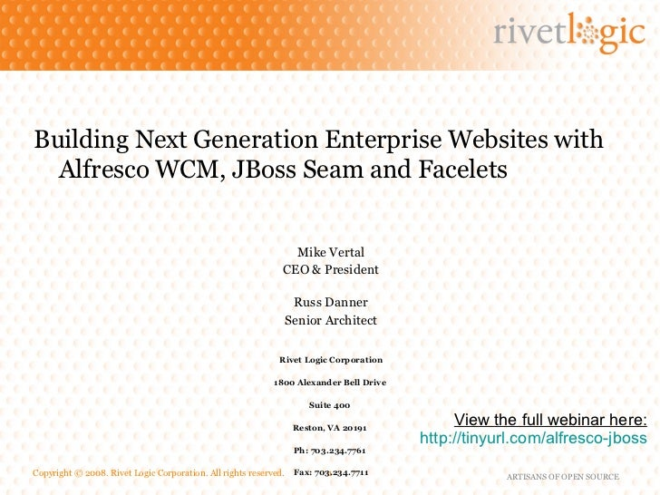 <ul><li>Building Next Generation Enterprise Websites with Alfresco WCM, JBoss Seam and Facelets </li></ul><ul><li>Mike Ver...