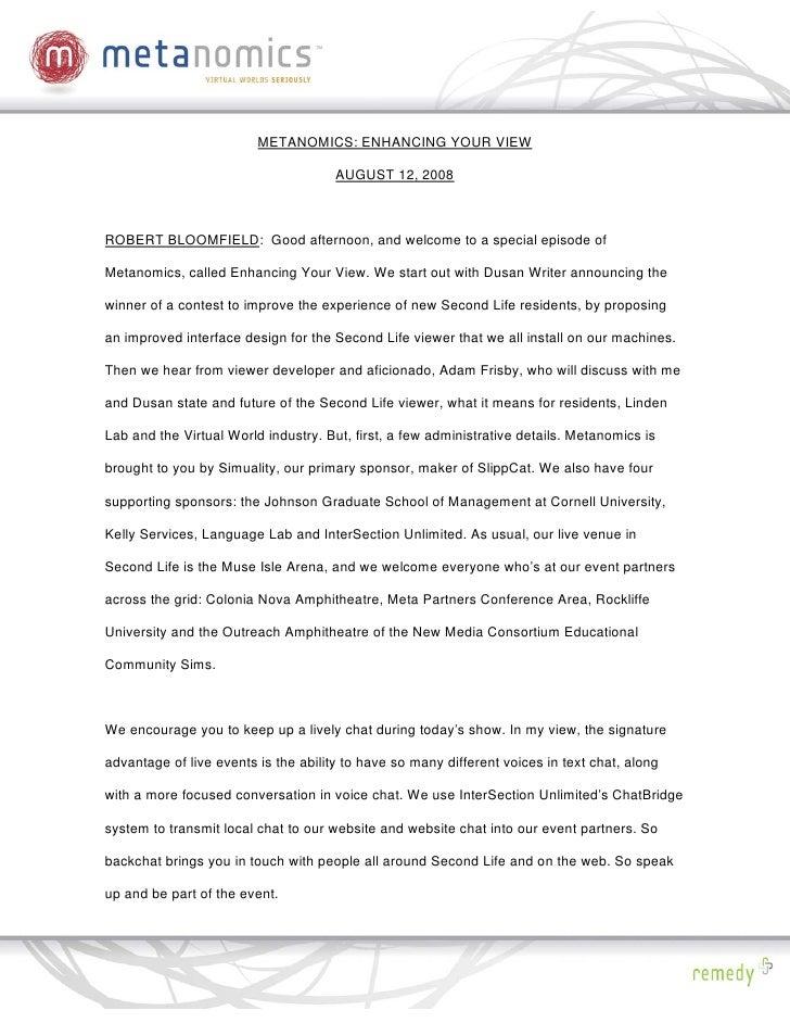 METANOMICS: ENHANCING YOUR VIEW                                        AUGUST 12, 2008    ROBERT BLOOMFIELD: Good afternoo...