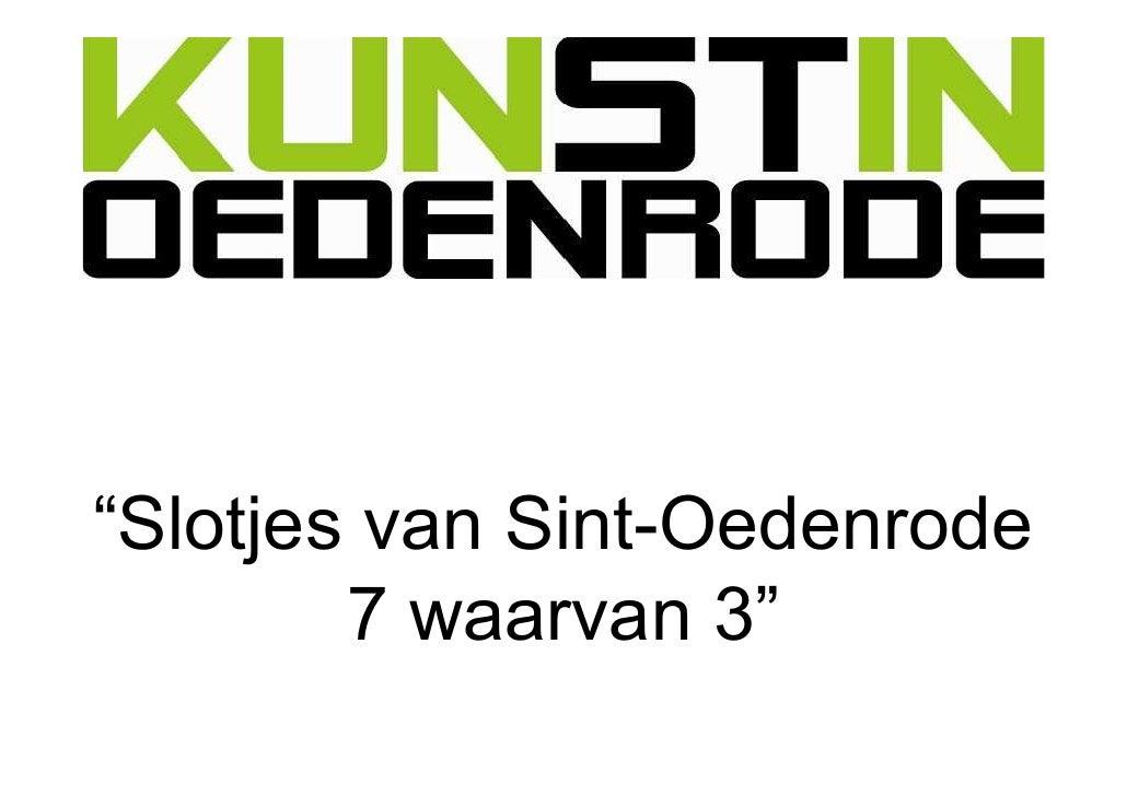 """""""Slotjes van Sint-Oedenrode         7 waarvan 3"""""""