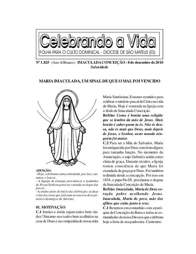 Nº 1.825 (Ano A/Branco) IMACULADA CONCEIÇÃO - 8 de dezembro de 2010                             Solenidade  MARIA IMACULAD...