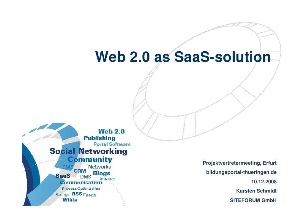 Web 2.0 as SaaS-solution                                              Projektvertretermeeting, Erfurt                     ...