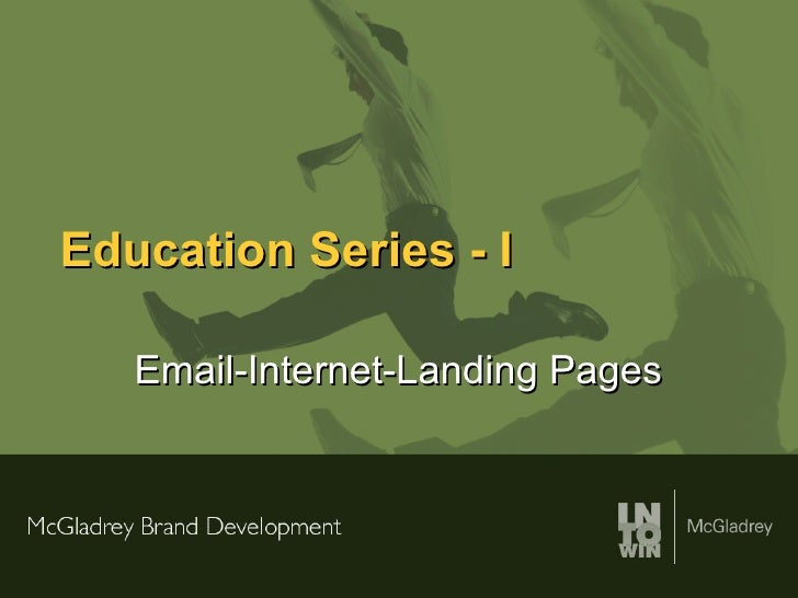 Education Series - I Email-Internet-Landing Pages