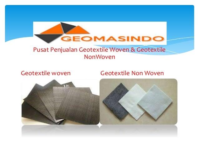 081220101979 Jual Geotextile Woven Murah Per Roll di Lampung Slide 2