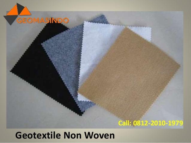 Geotextile Non Woven Call: 0812-2010-1979