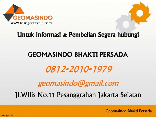 Untuk Informasi & Pembelian Segera hubungi GEOMASINDO BHAKTI PERSADA 0812-2010-1979 geomasindo@gmail.com Jl.WIlis No.11 Pe...