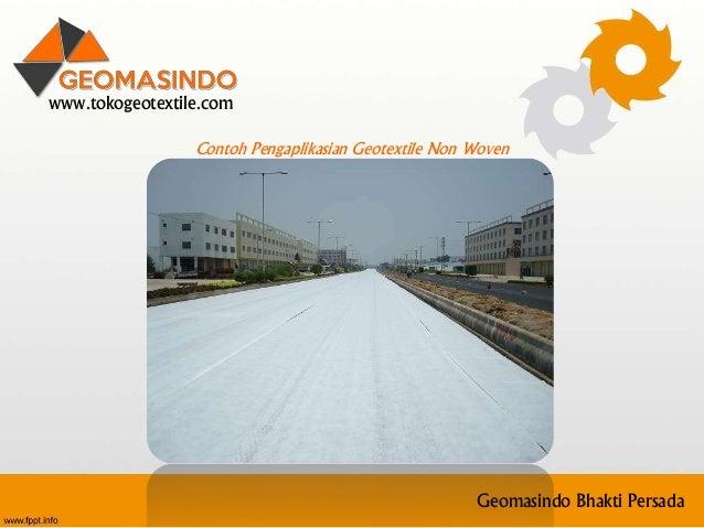 www.tokogeotextile.com Geomasindo Bhakti Persada Contoh Pengaplikasian Geotextile Non Woven