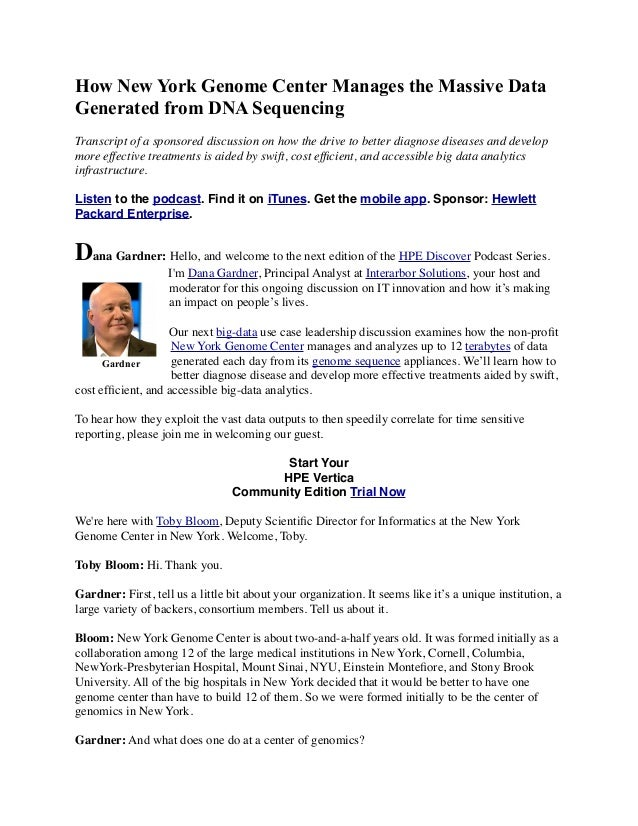 How New York Genome Center Manages the Massive Data Generated from DNA Sequencing Transcript of a sponsored discussion on ...