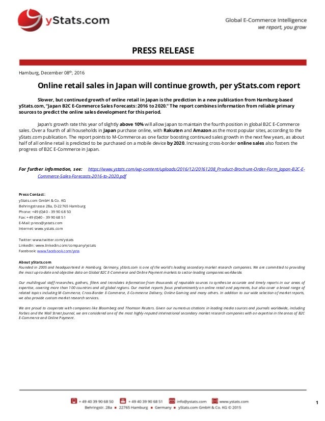 1 PRESS RELEASE Hamburg, December 08th , 2016 Online retail sales in Japan will continue growth, per yStats.com report Slo...