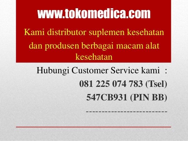 www.tokomedica.com Kami distributor suplemen kesehatan dan produsen berbagai macam alat kesehatan Hubungi Customer Service...