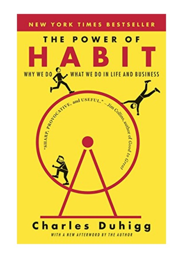 The Power Of Habit Pdf Charles Duhigg Why We Do What We Do In Life