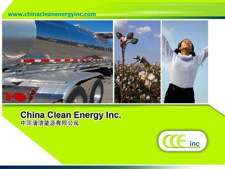 www.chinacleanenergyinc.com         ...